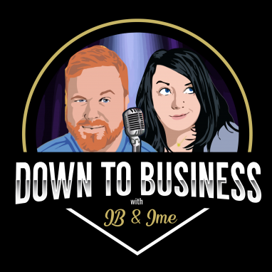 Down To Business With Jb Yowell And Jamie Knight